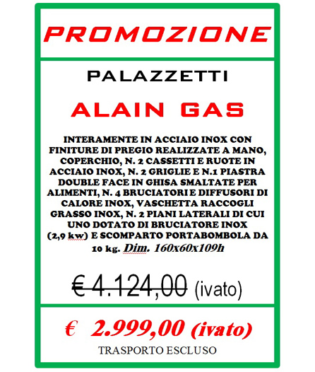 barbecue alain gas euro 2999 !!!